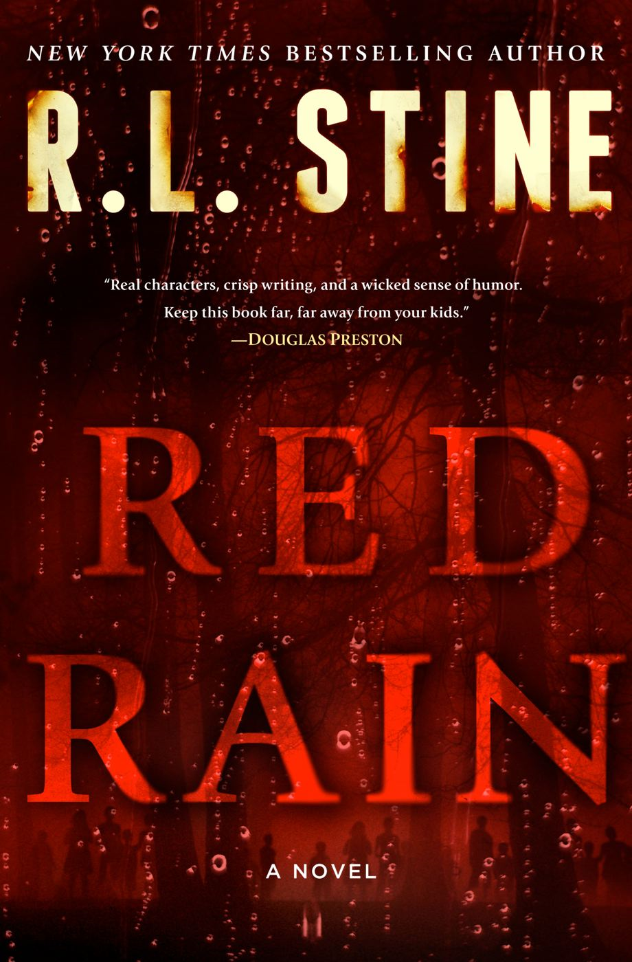 Red Rain: A Novel By: R.L. Stine
