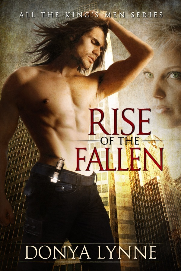 Rise of the Fallen (All the King's Men - Book 1)