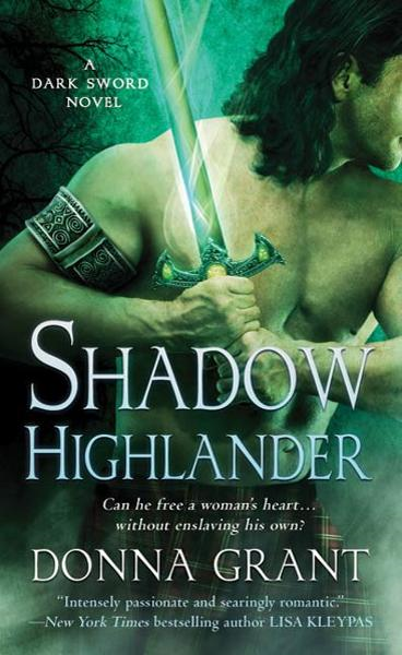 Shadow Highlander By: Donna Grant