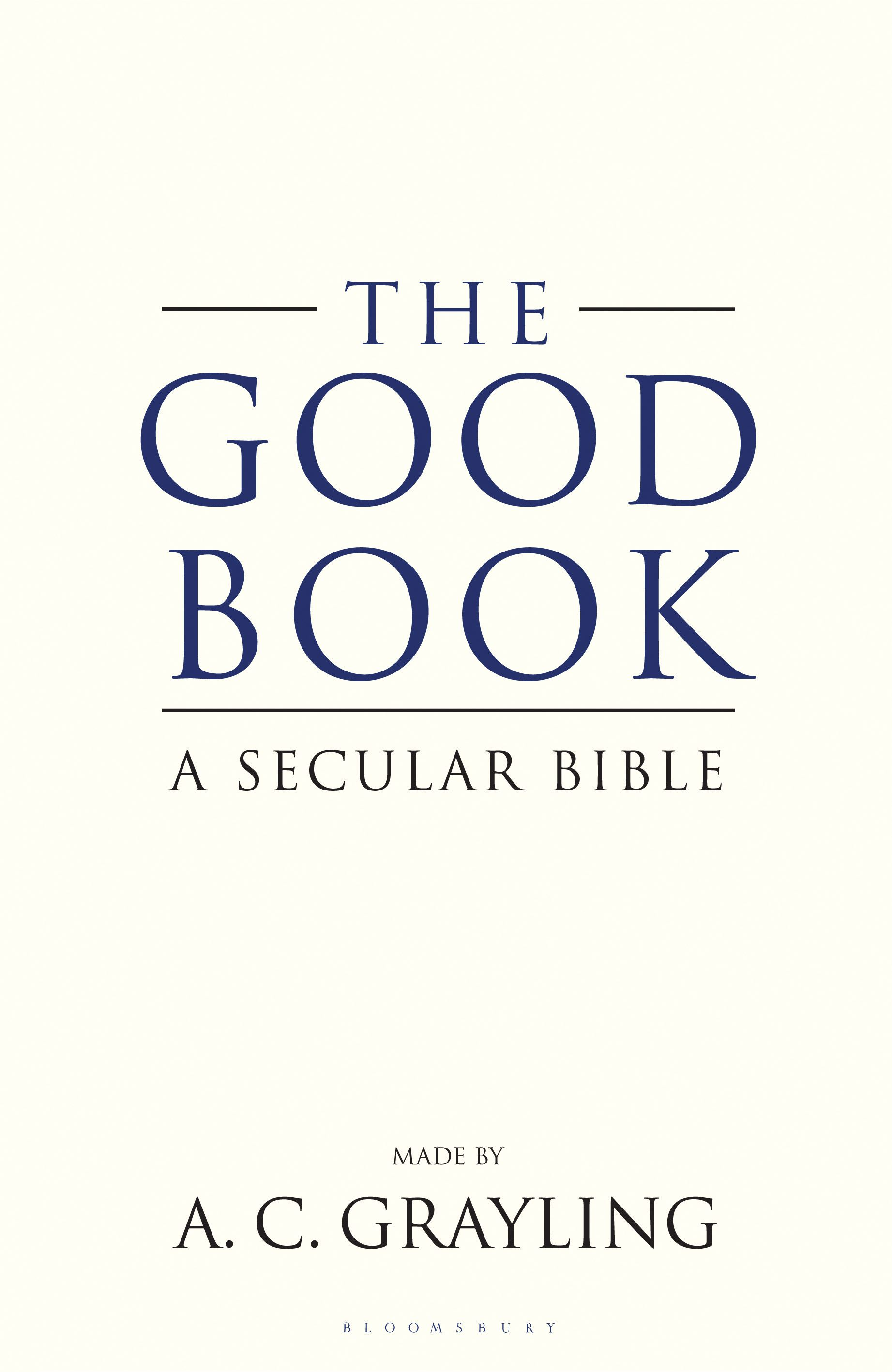 The Good Book A Secular Bible