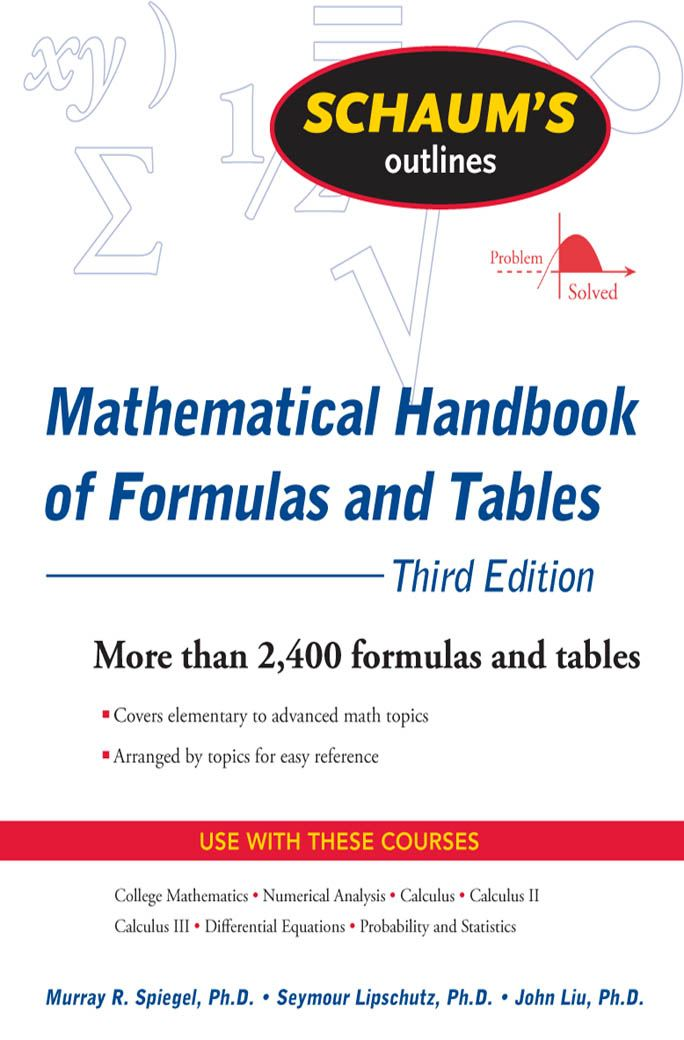 Schaum's Outline of Mathematical Handbook of Formulas and Tables  3ed