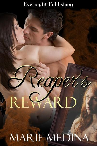 Reaper's Reward By: Marie Medina
