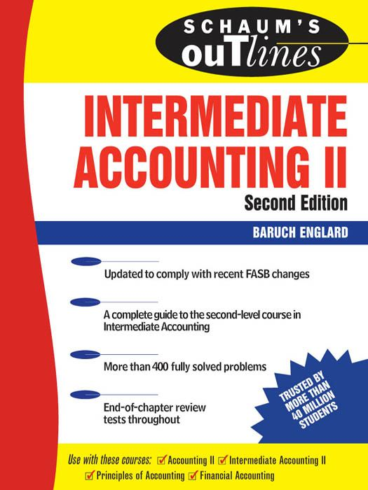 Schaum's Outline of Intermediate Accounting II Second Edition