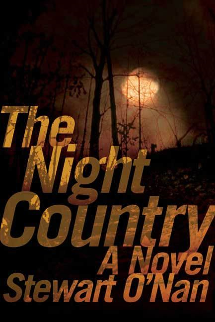 The Night Country By: Stewart O'Nan