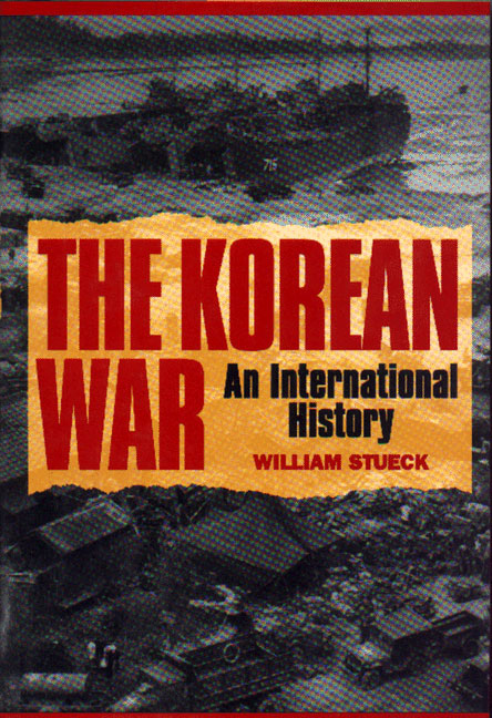 The Korean War By: William Stueck