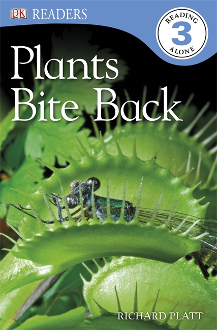 DK Readers: Plants Bite Back!