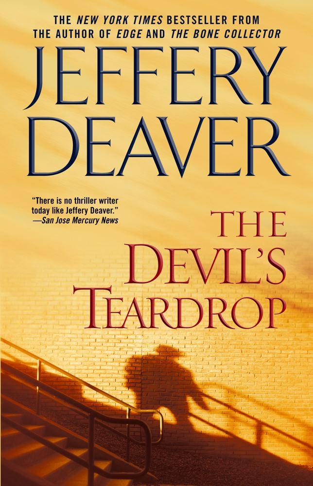 The Devil's Teardrop By: Jeffery Deaver