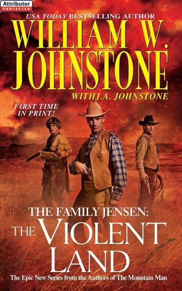 The Family Jensen # 3: By: J.A. Johnstone,William W. Johnstone