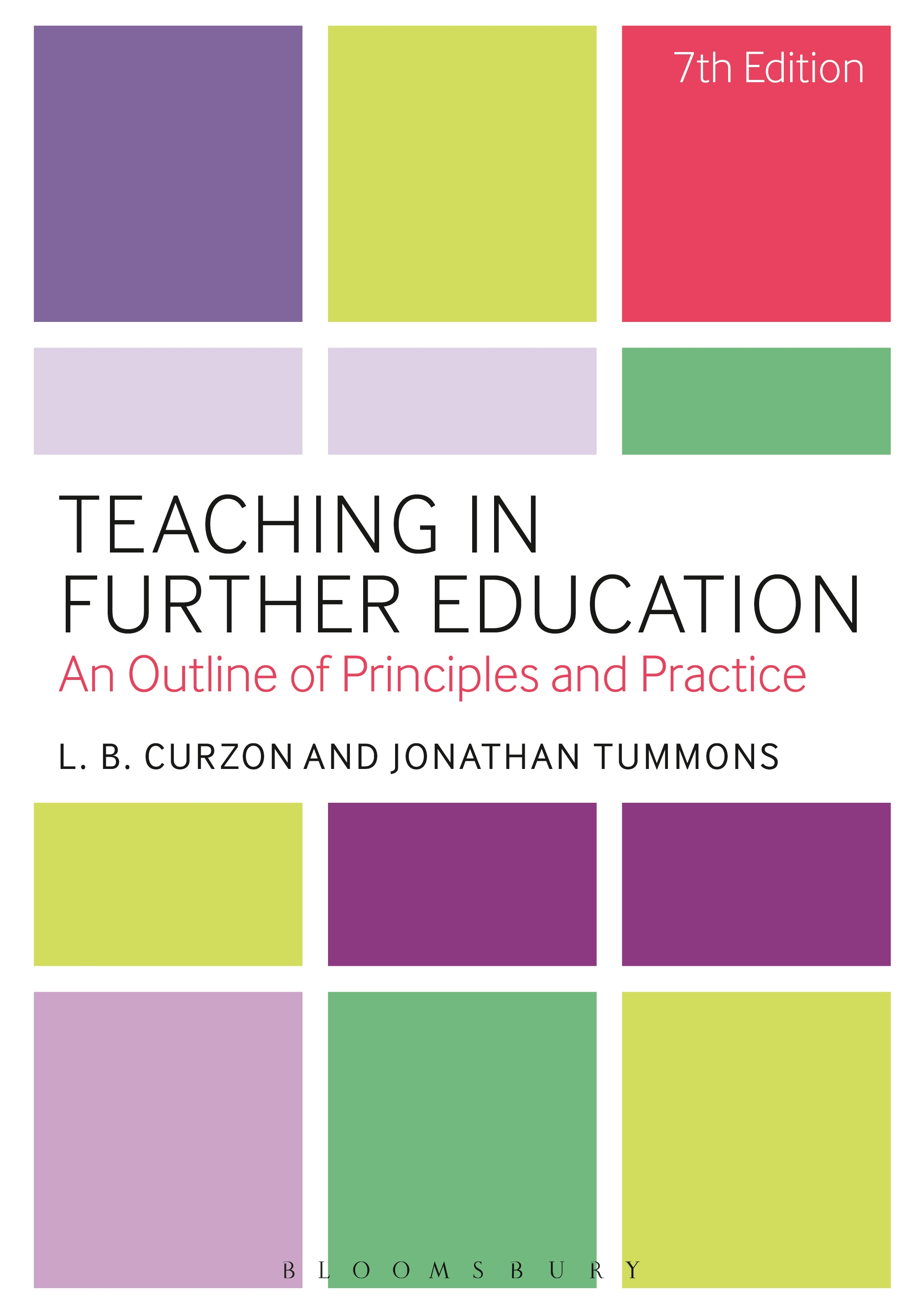 Teaching in Further Education An Outline of Principles and Practice