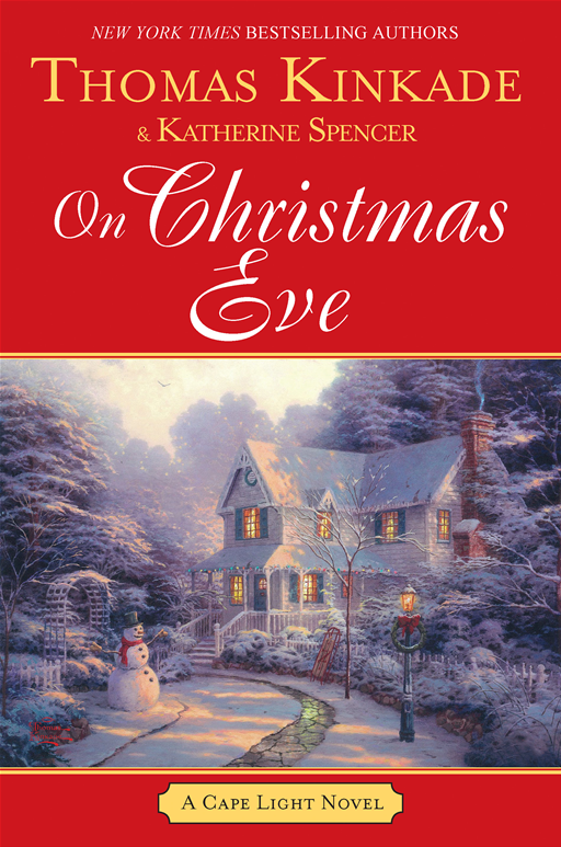 On Christmas Eve By: Katherine Spencer,Thomas Kinkade