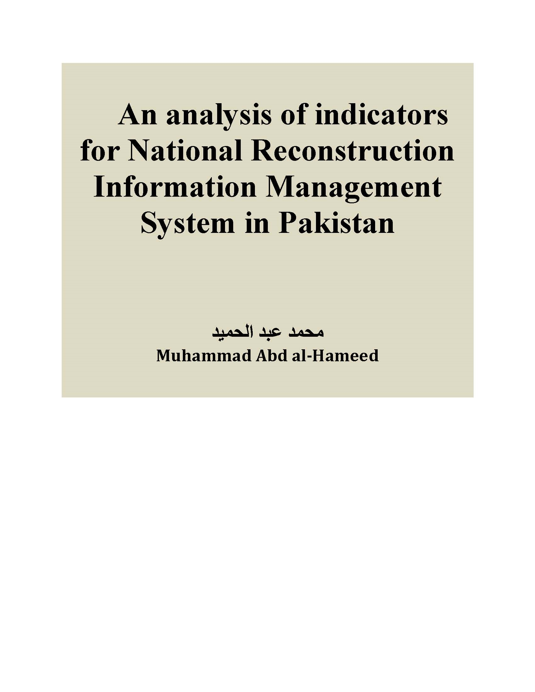 An analysis of indicators for National Reconstruction Information Management System for Pakistan