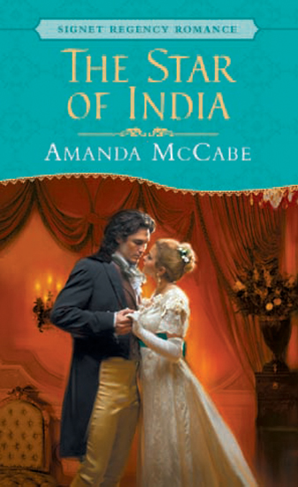 The Star of India: Signet Regency Romance (InterMix) By: Amanda McCabe
