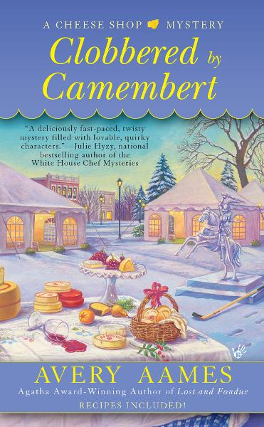 Clobbered by Camembert By: Avery Aames
