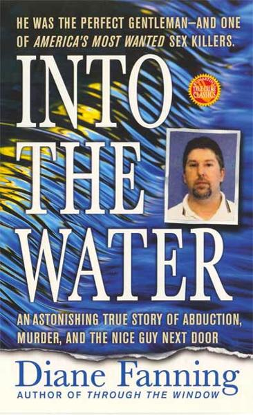 Into the Water By: Diane Fanning