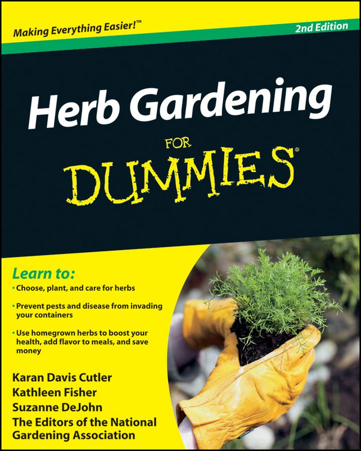 Herb Gardening For Dummies By: Karan Davis Cutler,Kathleen Fisher,National Gardening Association,Suzanne DeJohn