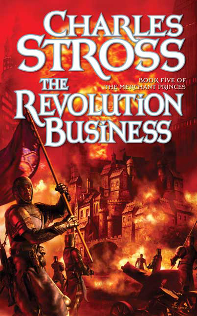 The Revolution Business By: Charles Stross