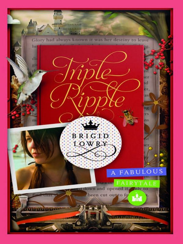 Triple Ripple: A fabulous fairytale