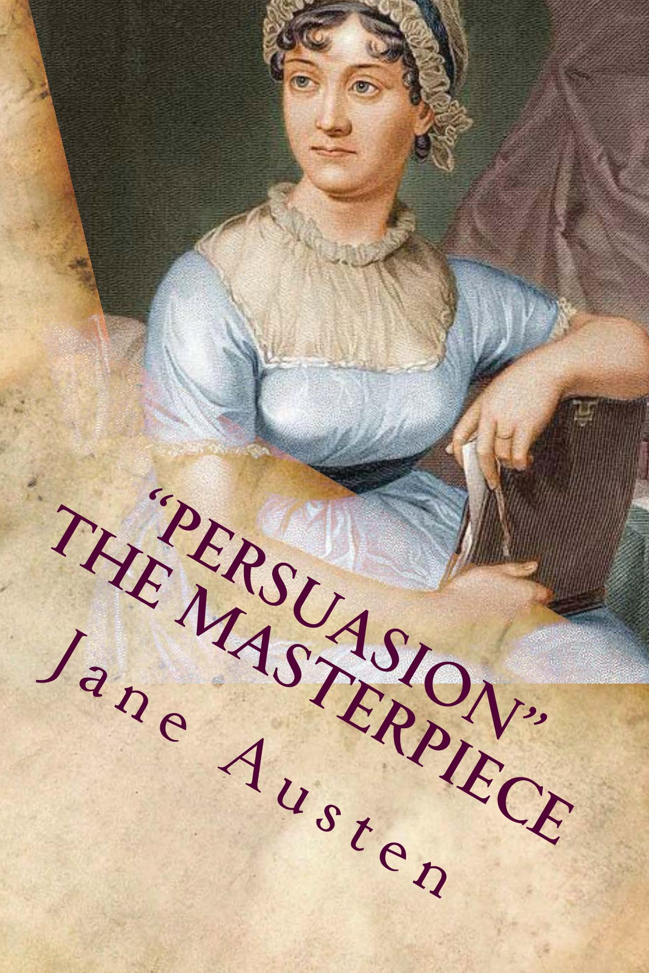"""Persuasion"" The Masterpiece"