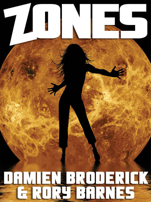 Zones: A Science Fiction Novel