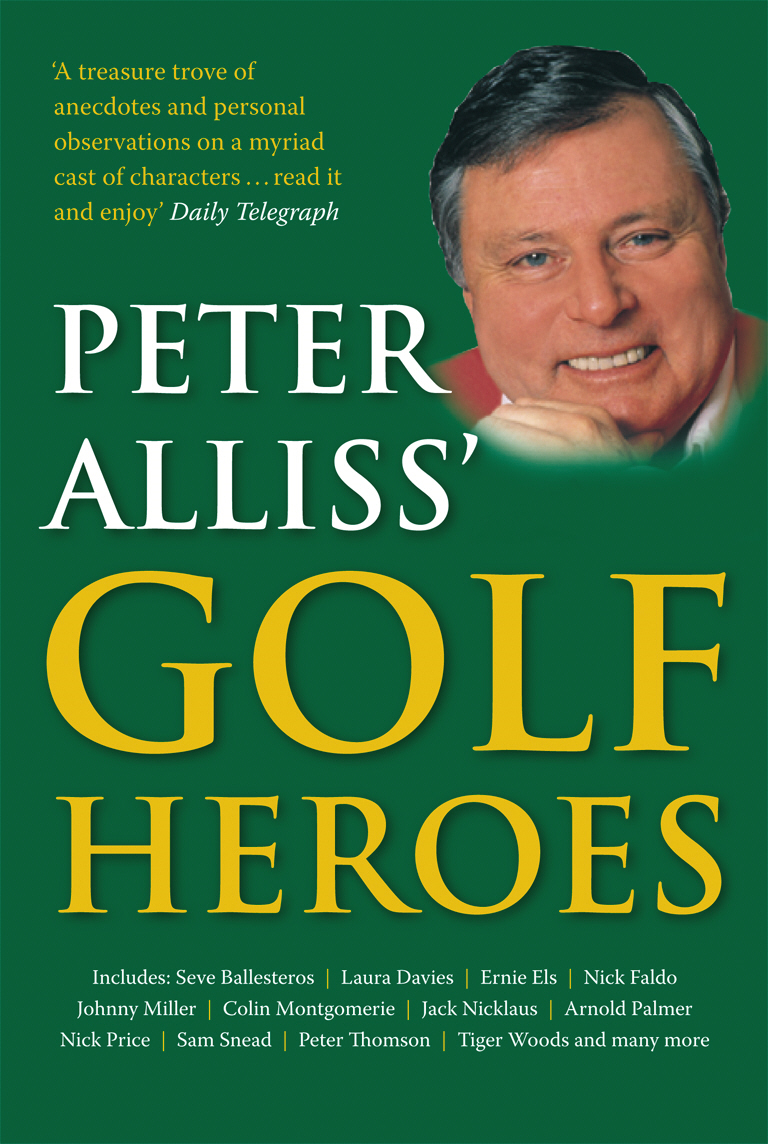 Peter Alliss' Golf Heroes