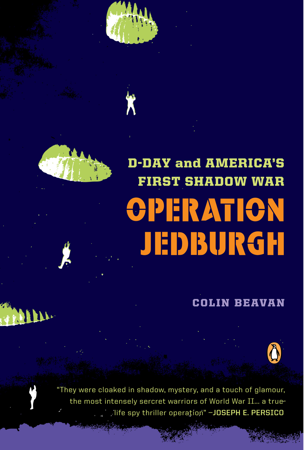 Operation Jedburgh By: COLIN BEAVAN