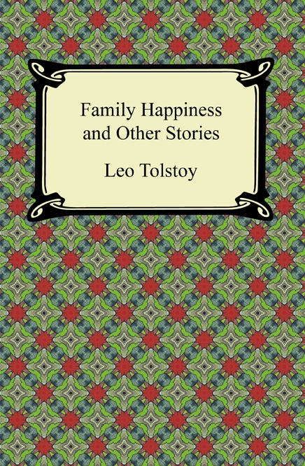 Cover Image: Family Happiness and Other Stories