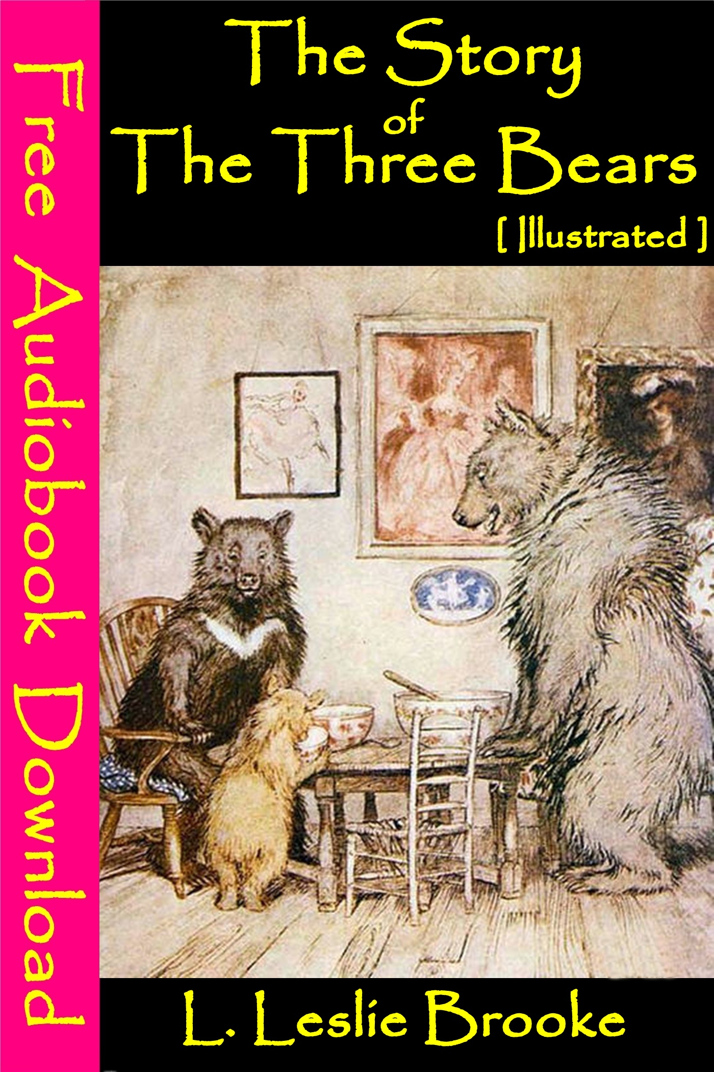 The Story of the Three Bears [ Illustrated ]