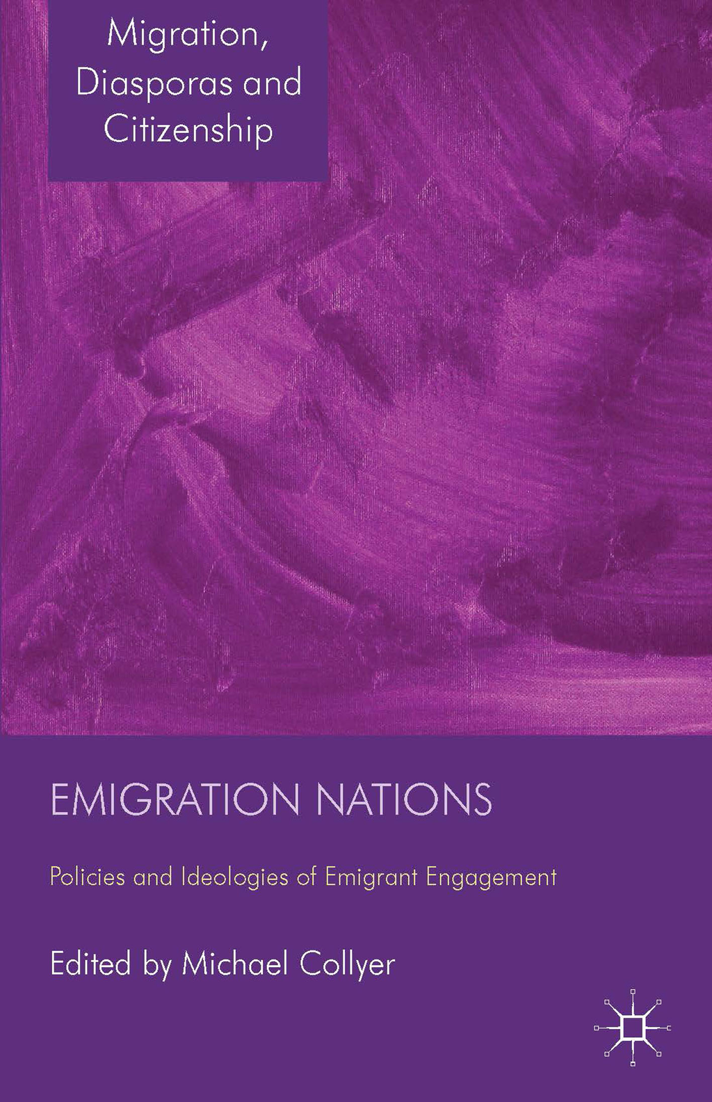 Emigration Nations Policies and Ideologies of Emigrant Engagement