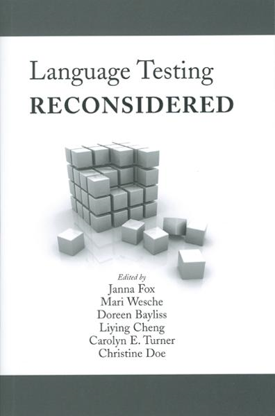 Language Testing Reconsidered By: