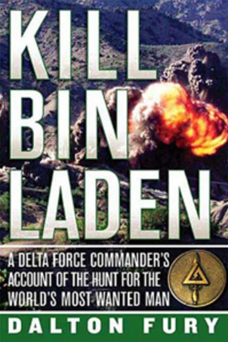 Kill Bin Laden By: Dalton Fury