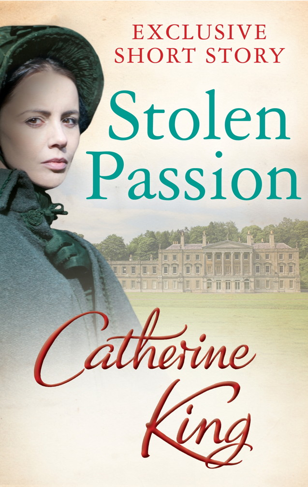 Stolen Passion By: Catherine King