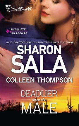 Deadlier Than the Male By: Colleen Thompson,Sharon Sala