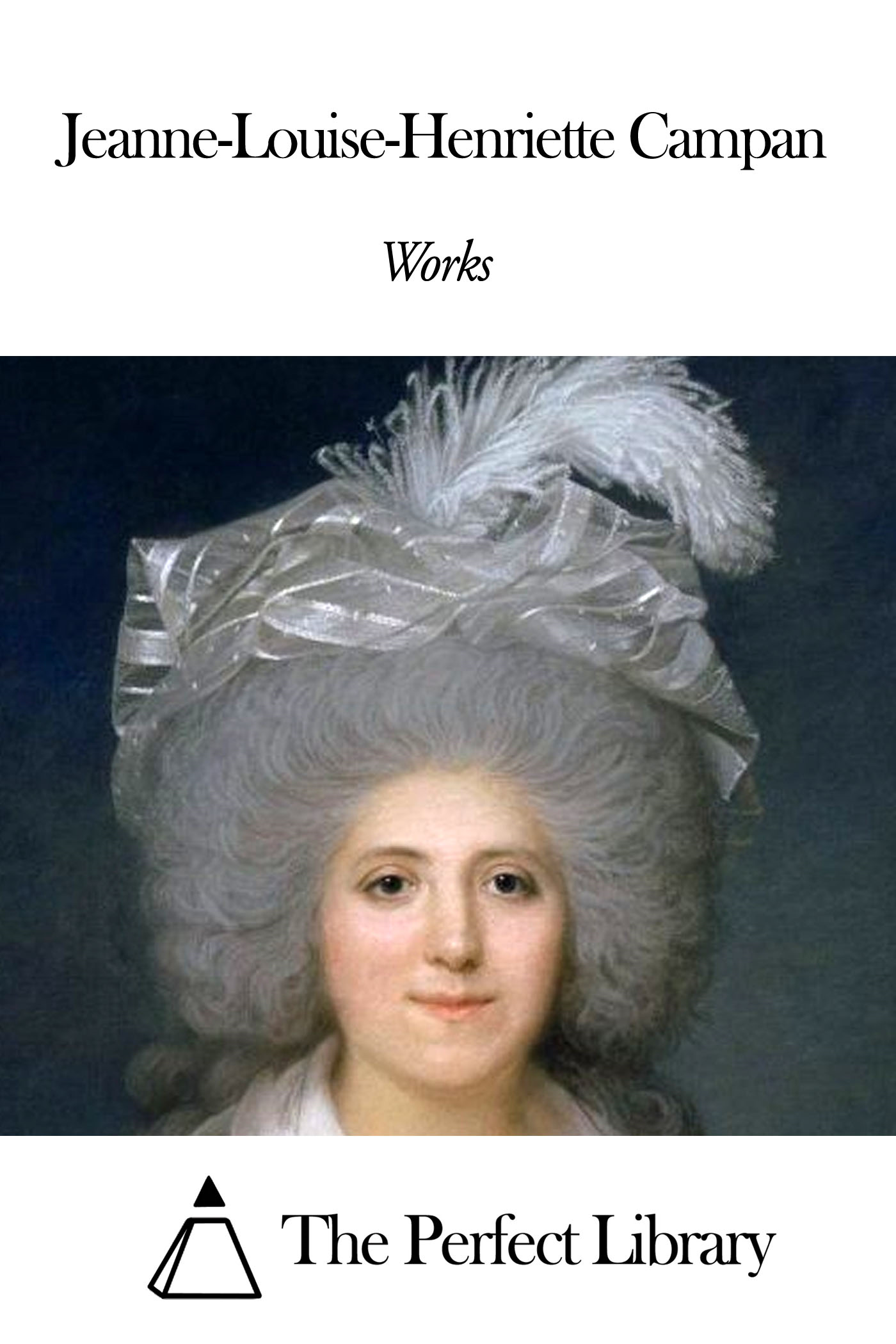 Works of Jeanne-Louise-Henriette Campan