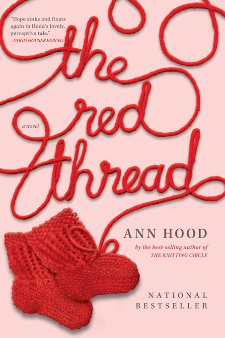 The Red Thread: A Novel By: Ann Hood