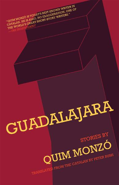 Guadalajara By: Quim Monzó, Peter Bush
