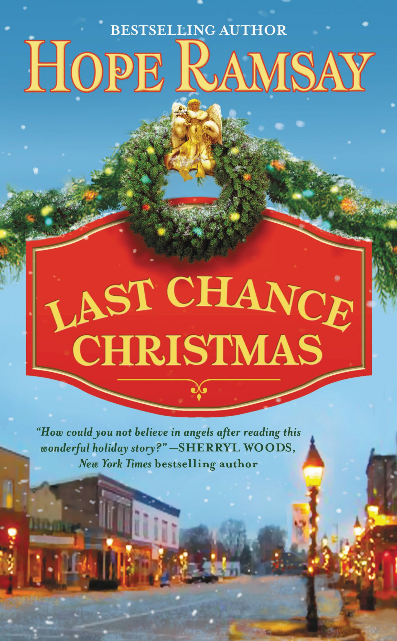 Last Chance Christmas By: Hope Ramsay