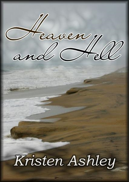 Heaven and Hell By: Kristen Ashley