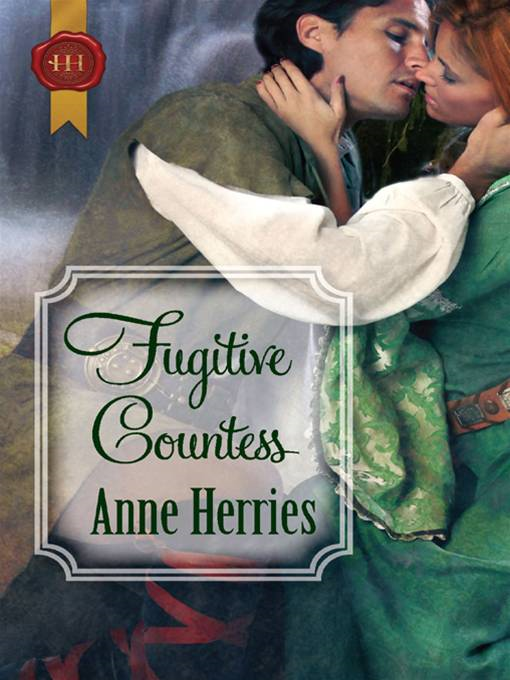 Fugitive Countess By: Anne Herries