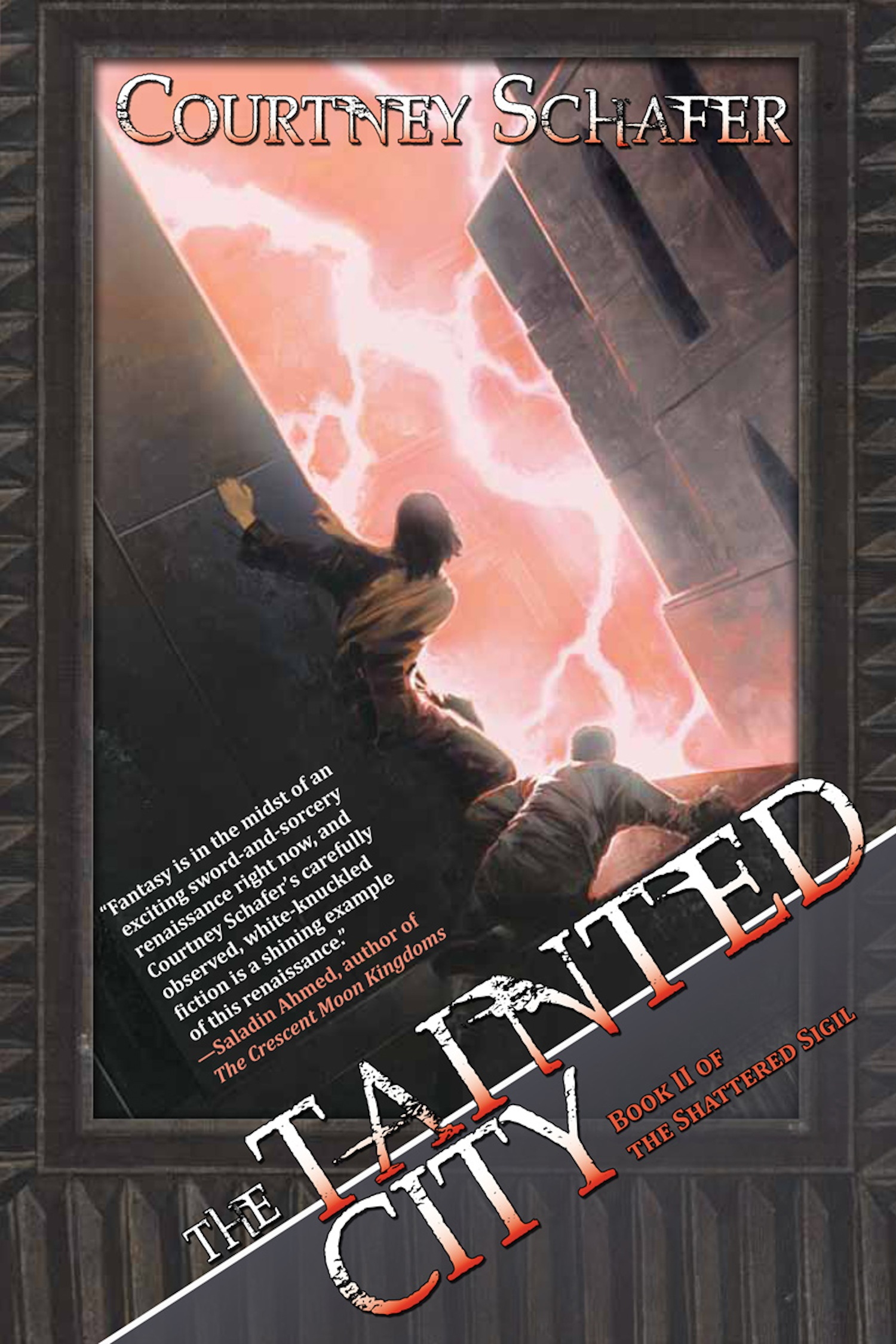 The Tainted City By: Courtney Schafer