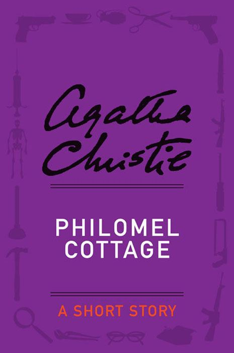Philomel Cottage By: Agatha Christie