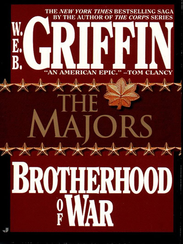 The Majors By: W.E.B. Griffin