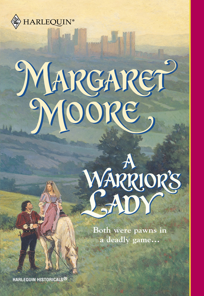 A Warrior's Lady By: Margaret Moore