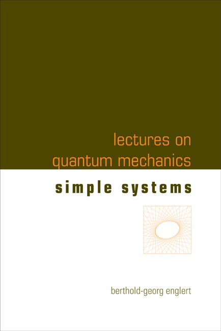 Lectures on Quantum Mechanics:Volume 2: Simple Systems