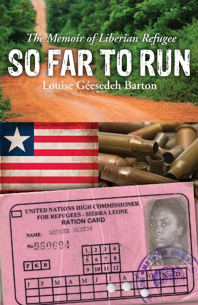 So Far to Run By: Louise G. Barton