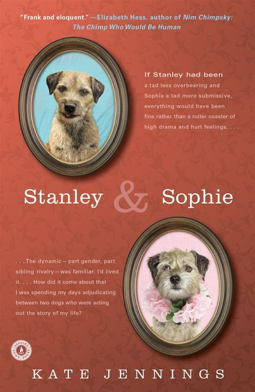 Stanley and Sophie By: Kate Jennings