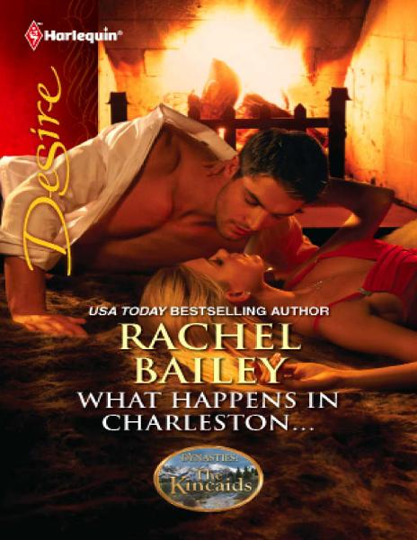 What Happens in Charleston...: What Happens in Charleston...\The Kincaids: Jack and Nikki, Part 2