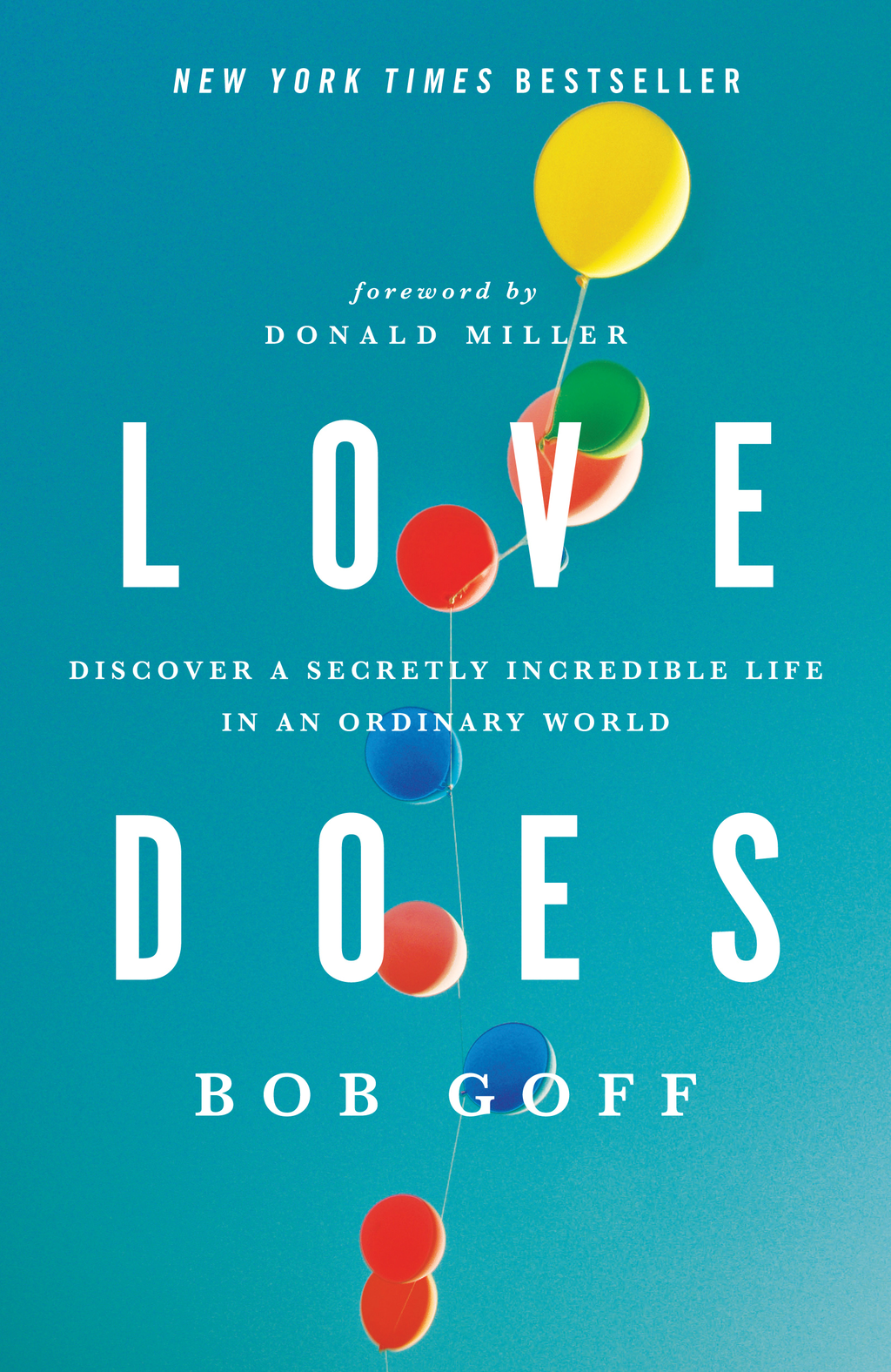 Love Does By: Bob Goff