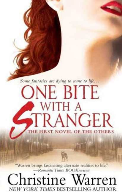 One Bite With A Stranger By: Christine Warren