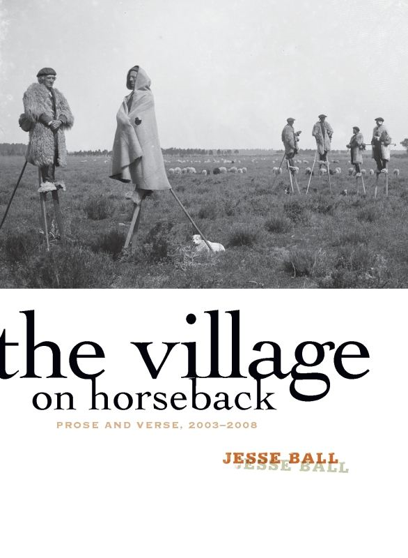 The Village on Horseback By: Jesse Ball