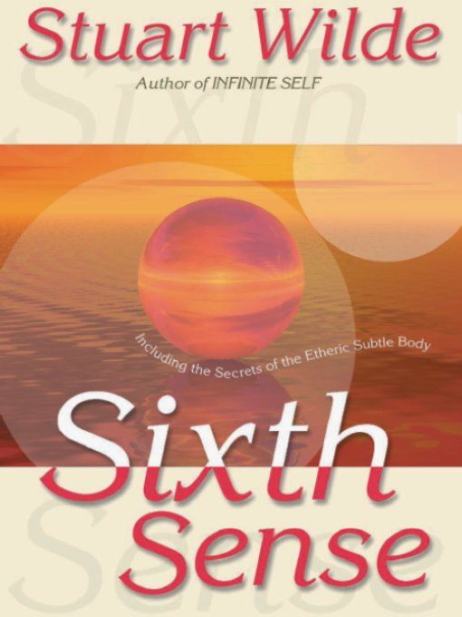 Sixth Sense By: Stuart Wilde